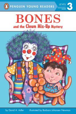 Bones and the Clown By Adler, David A./ Newman, Barbara (ILT)